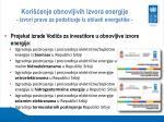 kori enje obnovljivih izvora energije izvori prava za podsticaje iz oblasti energetike1