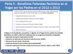 parte 5 beneficios federales recibidos en el hogar por los padres en el 2012 o 2013