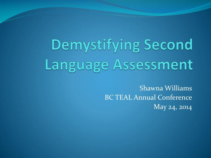demystifying second language assessment n.