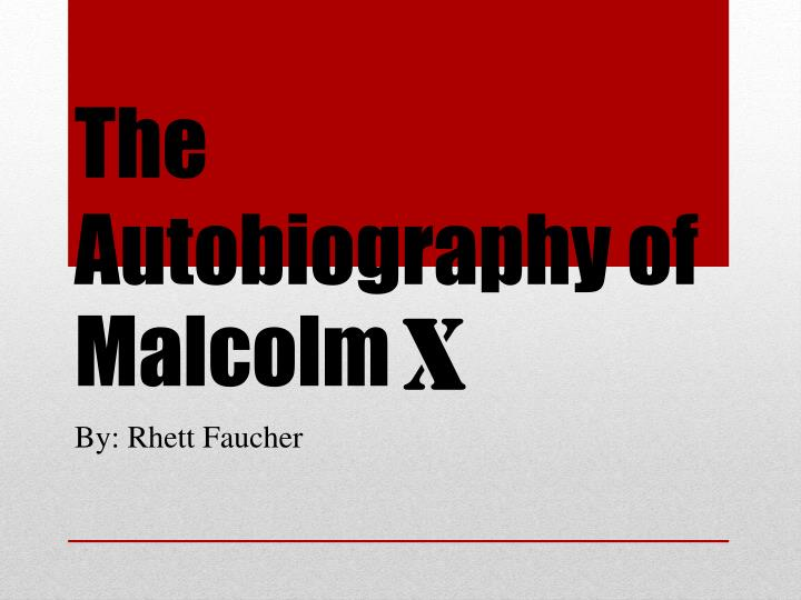 the autobiography of malcolm n.