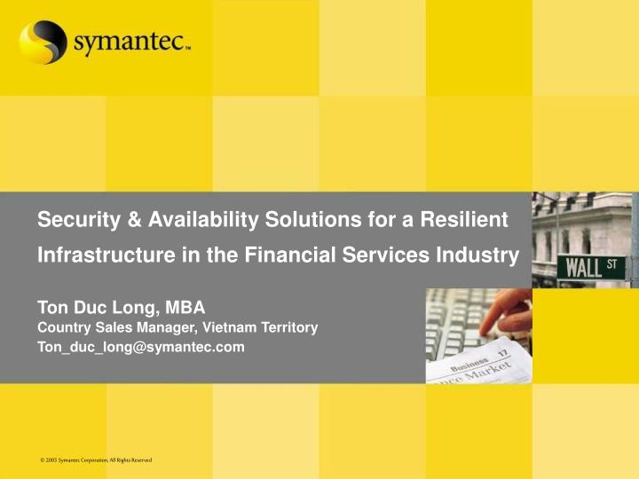 security availability solutions for a resilient infrastructure in the financial services industry n.