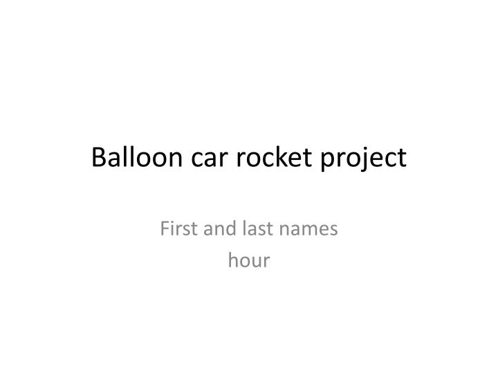 balloon car rocket project n.