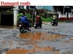 damaged roads