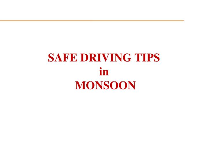 safe driving tips in monsoon n.