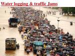 water logging traffic jams