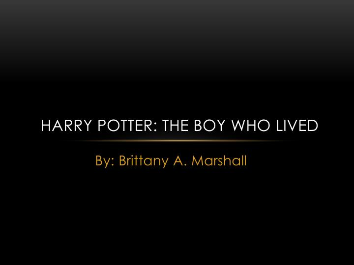 harry potter the boy who lived n.
