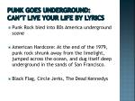 punk goes underground can t live your life by lyrics