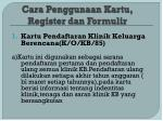 cara penggunaan kartu register dan formulir