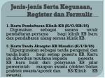jenis jenis serta kegunaan register dan formulir