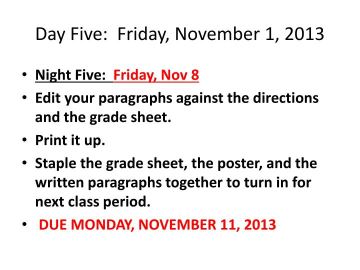 Day Five:  Friday, November 1, 2013