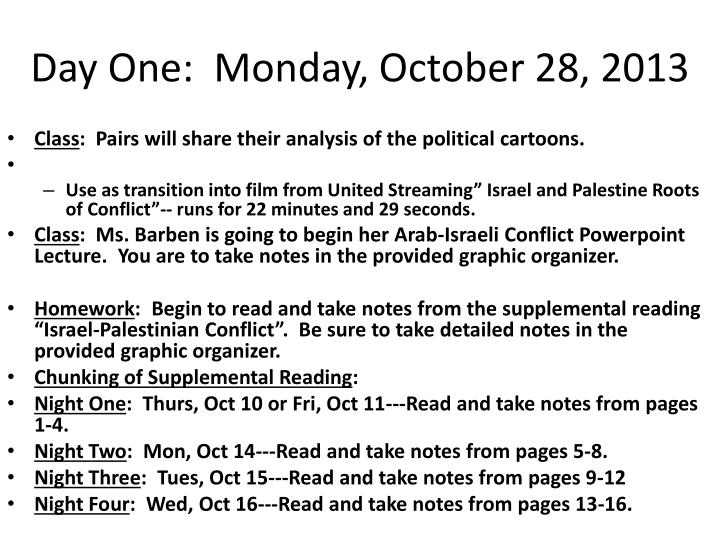 Day One:  Monday, October 28, 2013