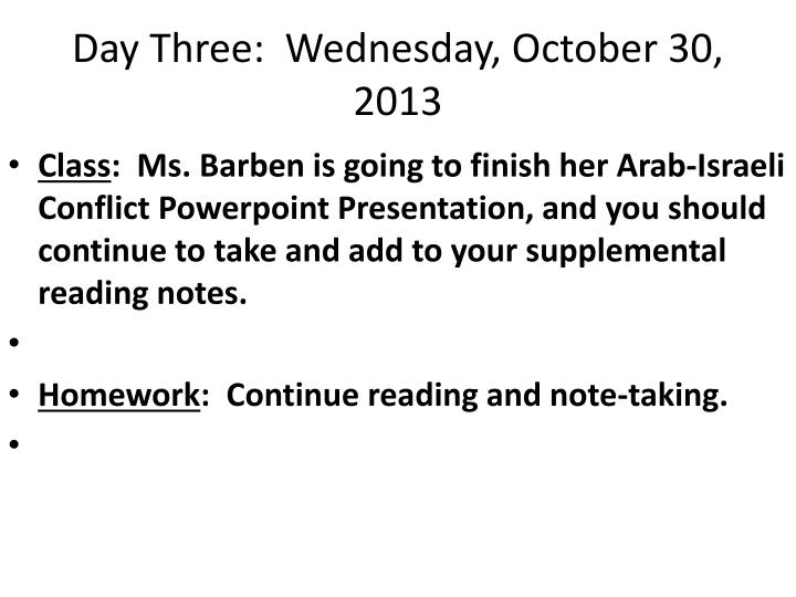 Day Three:  Wednesday, October 30, 2013