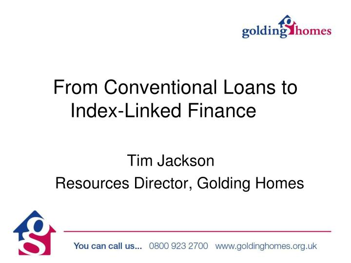 from conventional loans to index linked finance n.