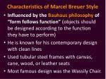 characteristics of marcel breuer style