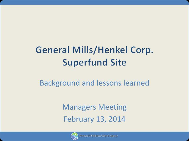 general mills henkel corp superfund site n.