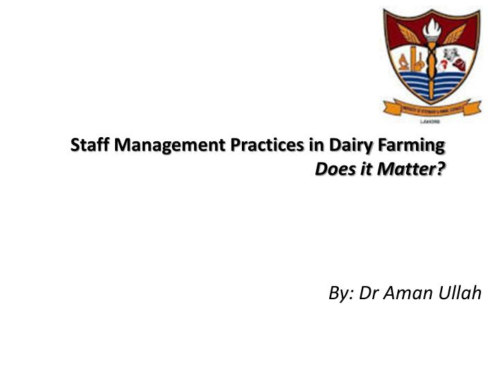 staff management practices in dairy farming does it matter n.