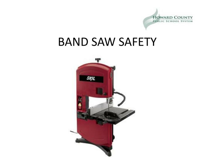 band saw safety n.