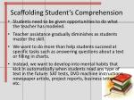 scaffolding student s comprehension