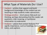 what type of materials do i use