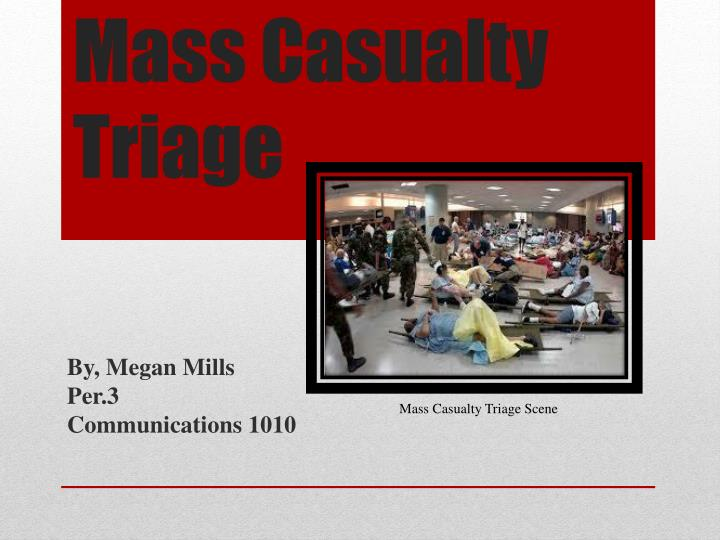 mass casualty triage n.