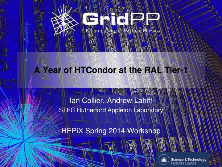 A year of htcondor at the ral tier 1