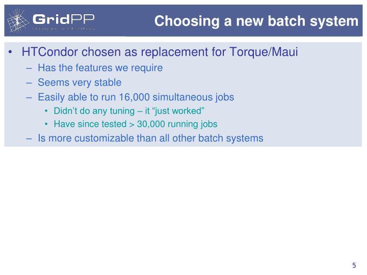 Choosing a new batch system