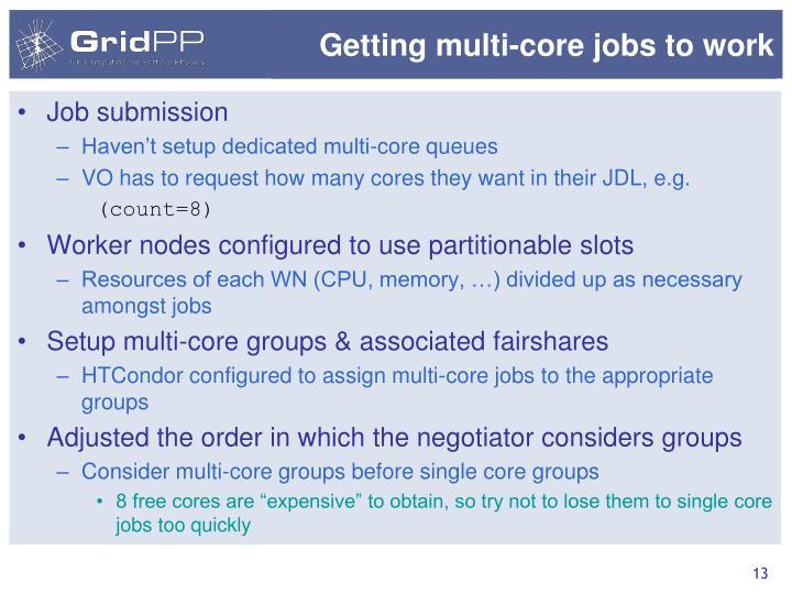 Getting multi-core jobs to work