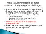 mass casualty incidents on rural stretches of highway pose challenges