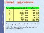 eksempel kapitalrasjonering investeringsbudsjett 3 000 000