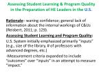 assessing student learning program quality in the preparation of he leaders in the u s