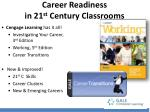 career readiness in 21 st century classrooms