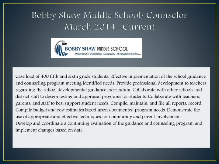 Bobby Shaw Middle School/ Counselor