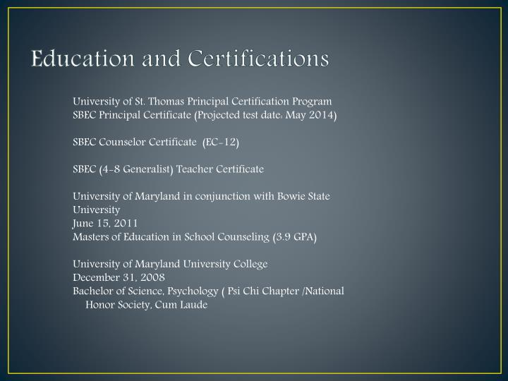 Education and Certifications