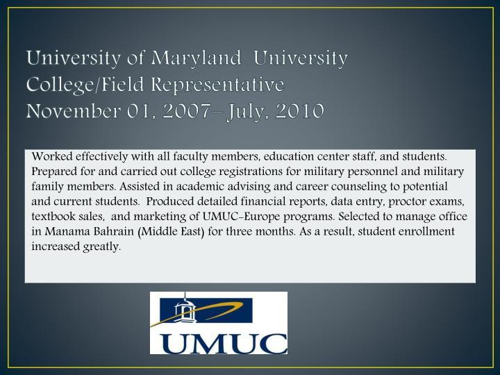 University of Maryland  University College/Field Representative