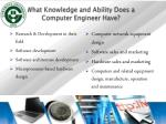 what k nowledge and ability d oes a computer engineer have