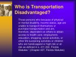 who is transportation disadvantaged