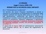 le origini legge 5 marzo 1990 n 46 norme per la sicurezza degli impianti