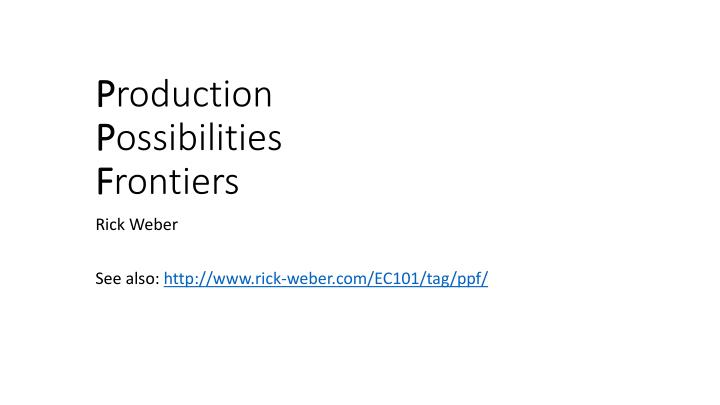 p roduction p ossibilities f rontiers n.