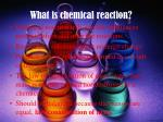 what is chemical reaction