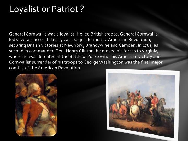 Loyalist or Patriot ?