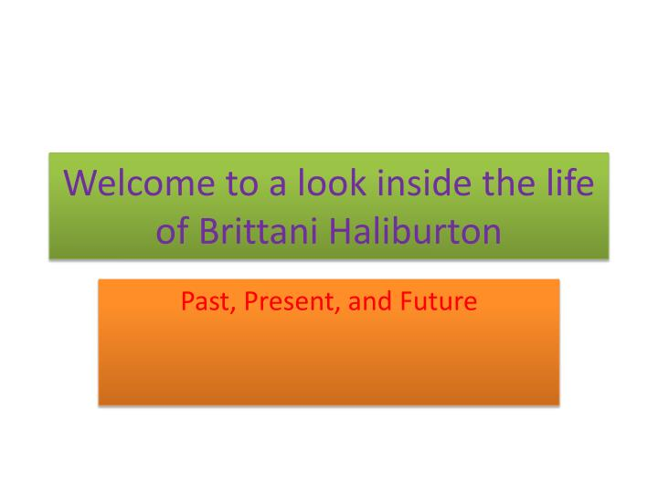 welcome to a look inside the life of brittani haliburton n.