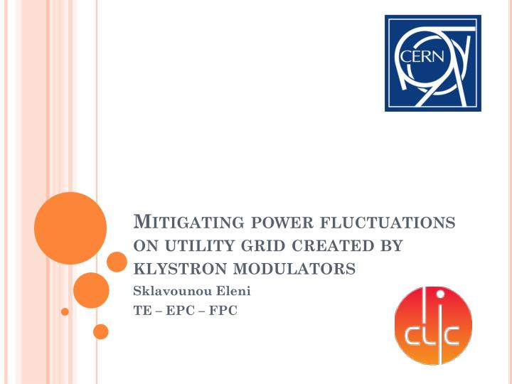 mitigating power fluctuations on utility grid created by klystron modulators n.