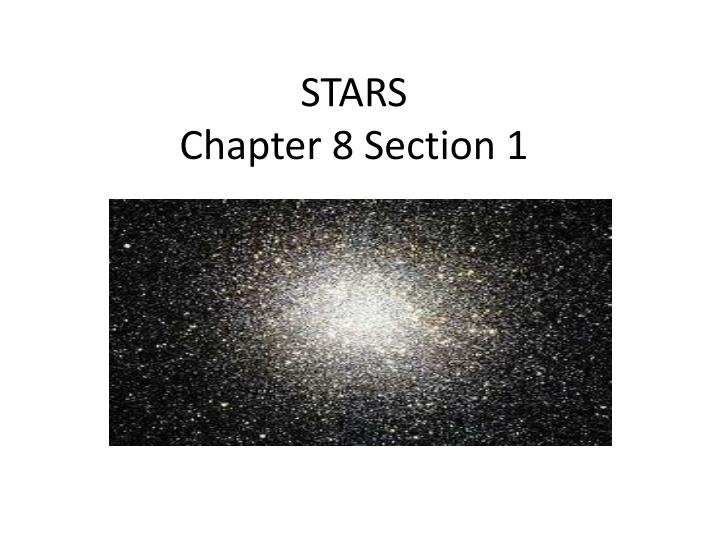 stars chapter 8 section 1 n.