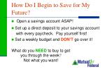 how do i begin to save for my future