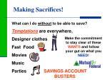 making sacrifices