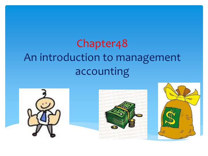chapter48 an introduction to management accounting n.