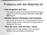 problems with the waterfall ii