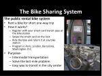the bike sharing system