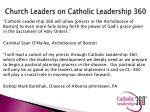 church leaders on catholic leadership 360