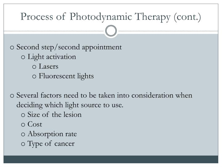 Process of Photodynamic Therapy (cont.)